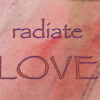Radiate Love - watercolor, KBCain